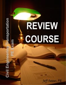 Civil Engineering Transportation PE Exam Review Course